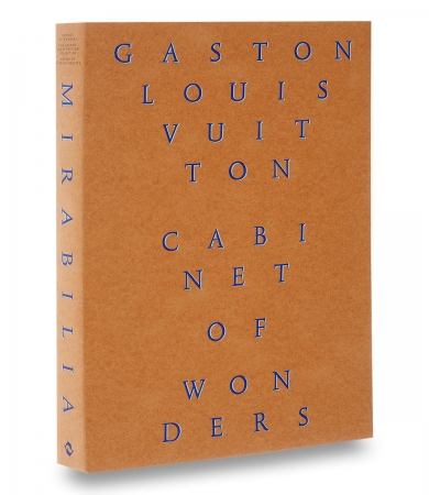 The Gaston-Louis Vuitton Collection: Cabinet of Wonders